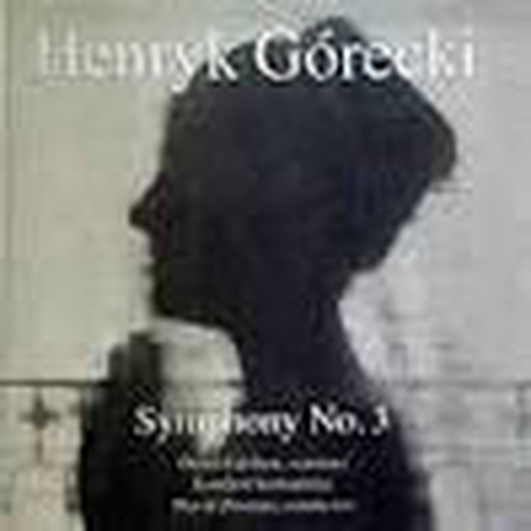 """Symphony No 3: Symphony of Sorrowful Songs"" by Gorecki"