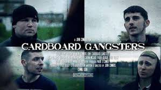 "New Irish film ""Cardboard Gangsters"""