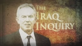Prime Time Extras: Chilcot Inquiry