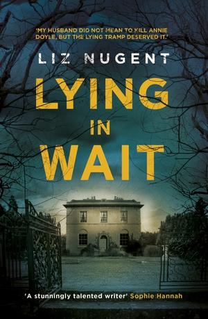 Lying in Wait: