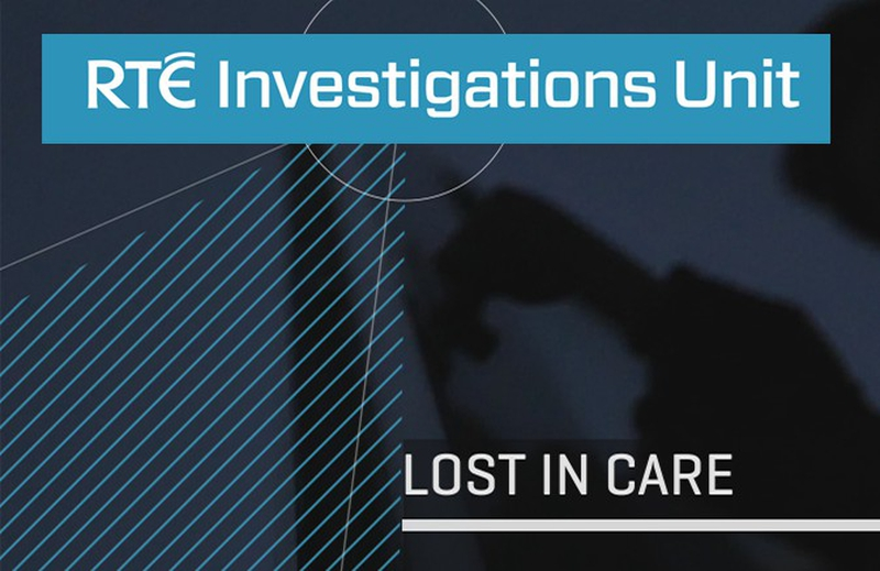 RTÉ Investigates: Lost in Care