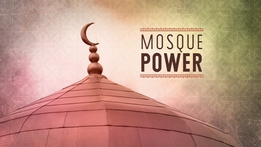 Prime Time Extras: Mosque Power