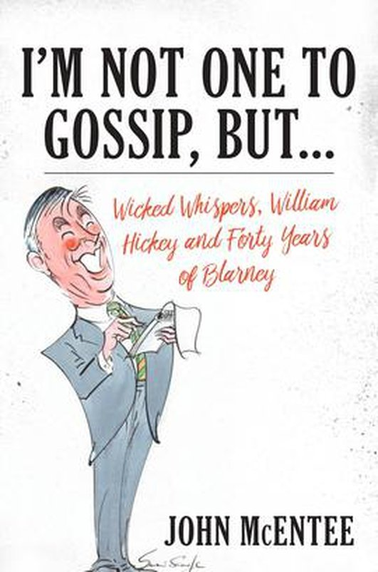 Book: I'm Not One to Gossip, but...