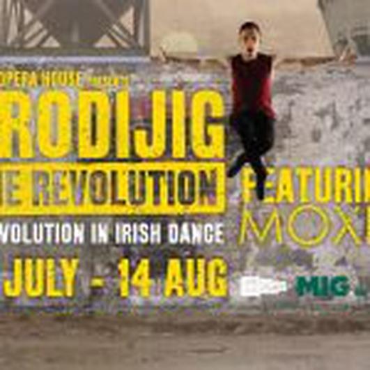 """ProdiJIG: The Revolution"" at the Cork Opera House"