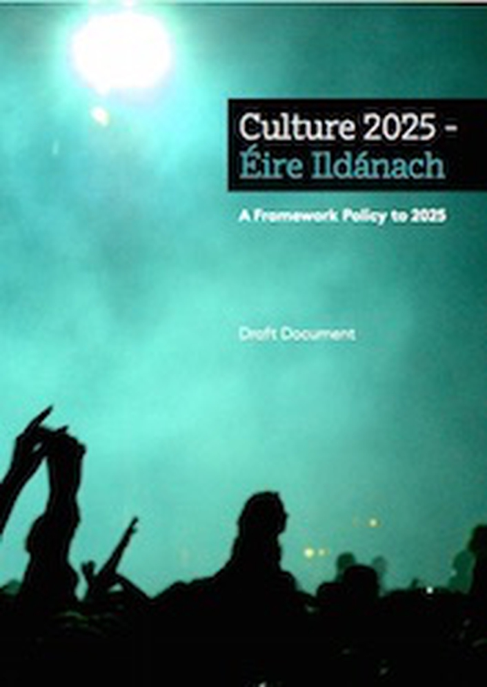 Arts News - Minister publishes a draft Framework Policy document for Culture 2025