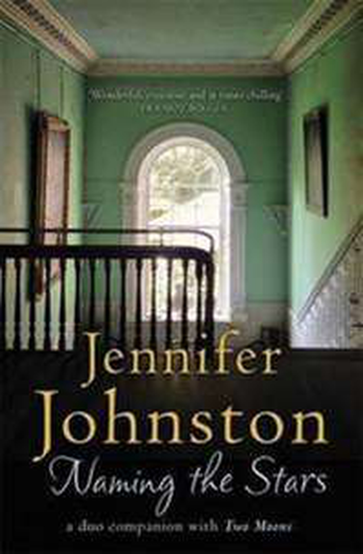 """Naming The Stars"" by Jennifer Johnston"