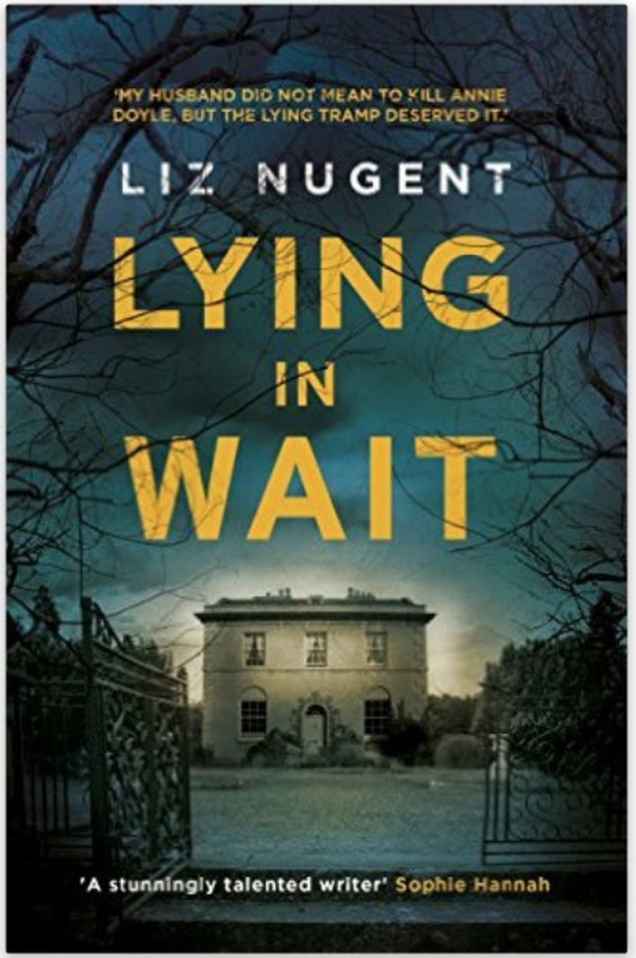 "Review:  ""Lying In Wait"" by Liz Nugent"