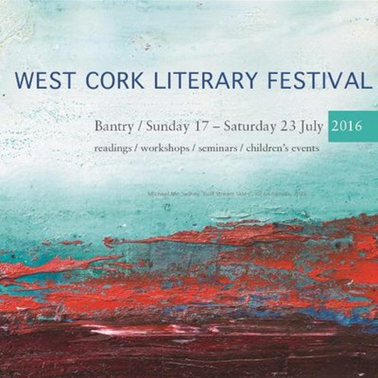 Report from the West Cork Literary Festival 2016