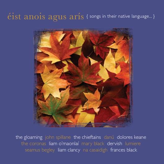 """""""Éist Anois agus Arís"""", an album of Irish-language songs"""