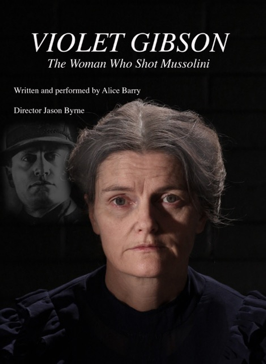"""Violet Gibson – The Woman Who Shot Mussolini"" by Alice Barry"