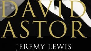 David Astor: An engaging portrait of a tireless activist and talented editor.