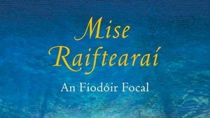 Absorbing new study of the verse of the revered Mayo poet, Antoine Ó Raifteirí from another bard, Tadhg Mac Dhonnagáin. The author places the poet in the social and political contexts of his time.