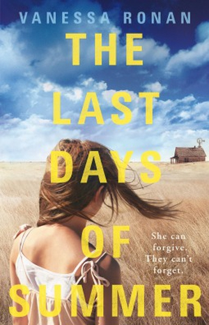The Last Days of Summer - Dark and gripping debut from American novelist Vanessa Ronan.