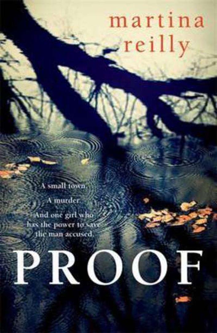 """Proof"" by Martina Reilly"