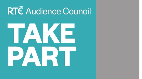 17 Oct 2017: RTÉ is looking for new members of the RTÉ Audience Council to help us understand how to best serve the needs of our diverse audiences