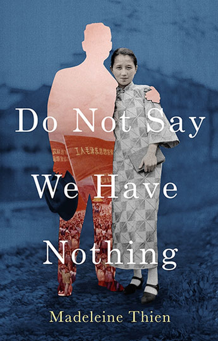 "Review:  ""Do Not Say We Have Nothing"" by Madeleine Thien"