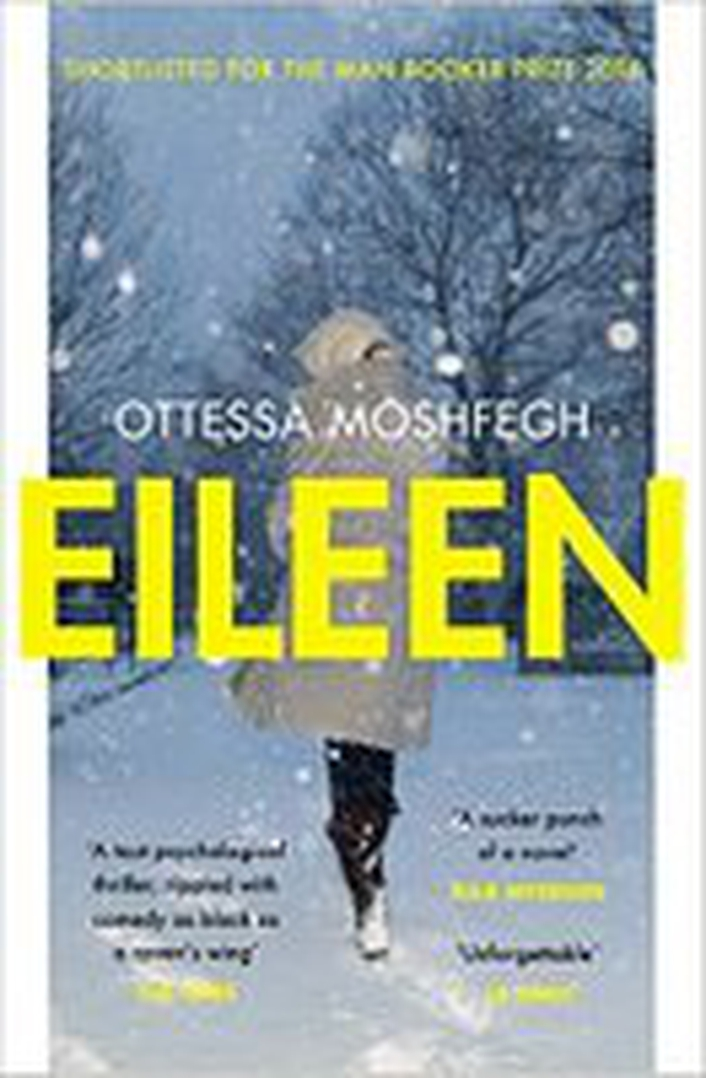 "Review:  ""Eileen"" by Ottessa Moshfegh"