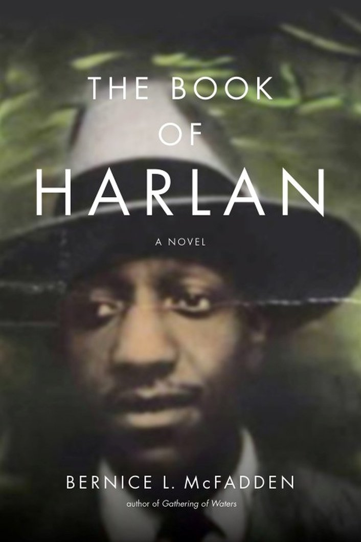 """The Book of Harlan"" by Bernice L McFadden"