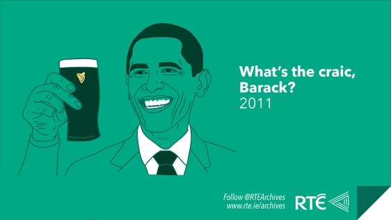 Us Presidents in Ireland - Barack Obama