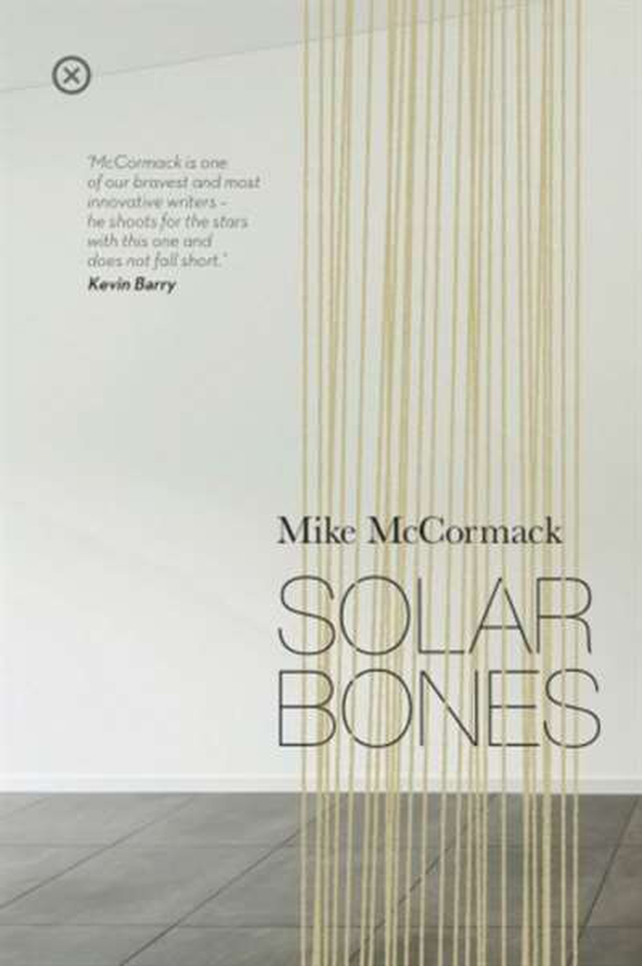"Mike McCormack wins Goldsmith's Prize for Fiction for ""Solar Bones"""