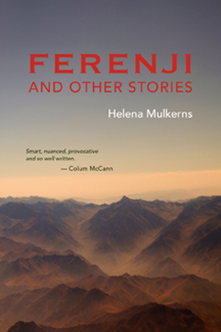 """Ferenji and Other Stories"" by Helena Mulkerns"