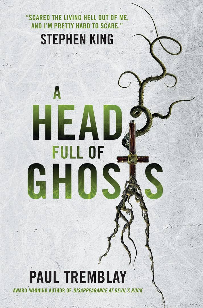 Review:   'A Head Full of Ghosts' by Paul Tremblay