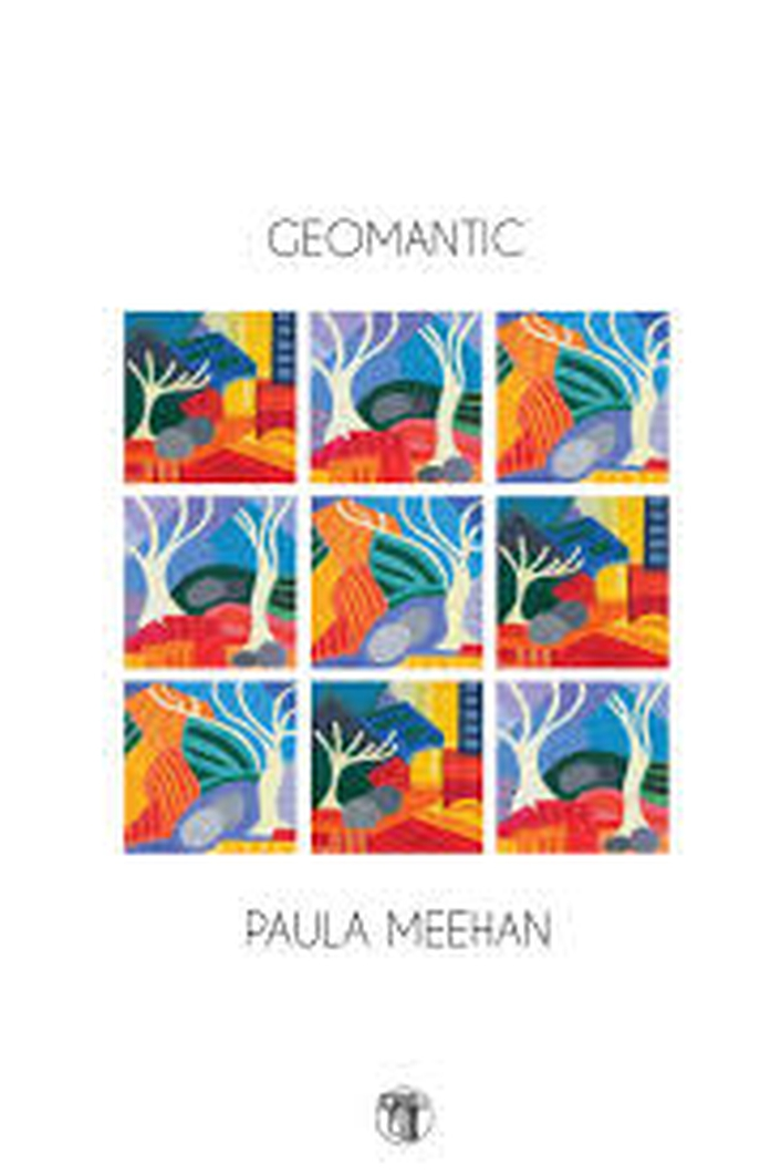 """Geomantic"" by Paula Meehan"