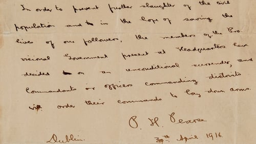 The letter was written by Pearse on 30 April 1916, shortly before he surrendered to Brigadier General William Lowe