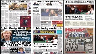 Headlines: 'Further pressure on Adams'