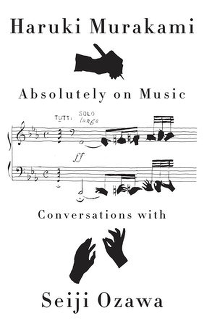 Review: 'Absolutely On Music', by Haruki Murakami and Seiji Ozawa