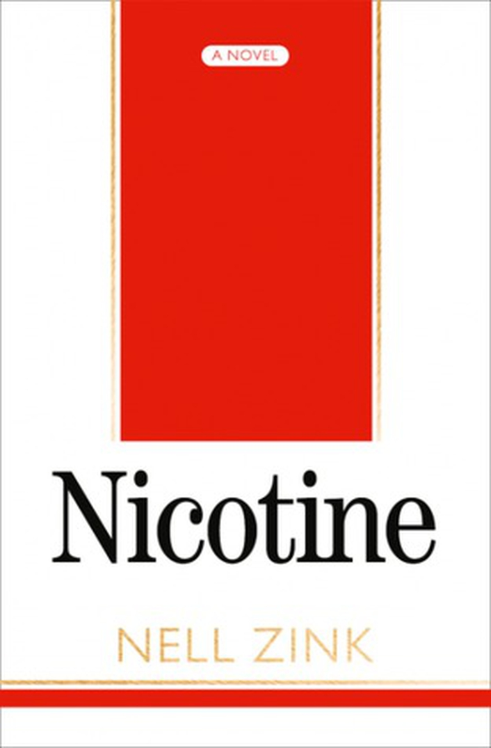 """Review:  """"Nicotine"""" by Nell Zink"""