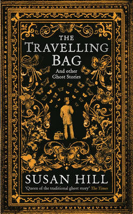Review:   'The Travelling Bag and Other Ghostly Stories' by Susan Hill
