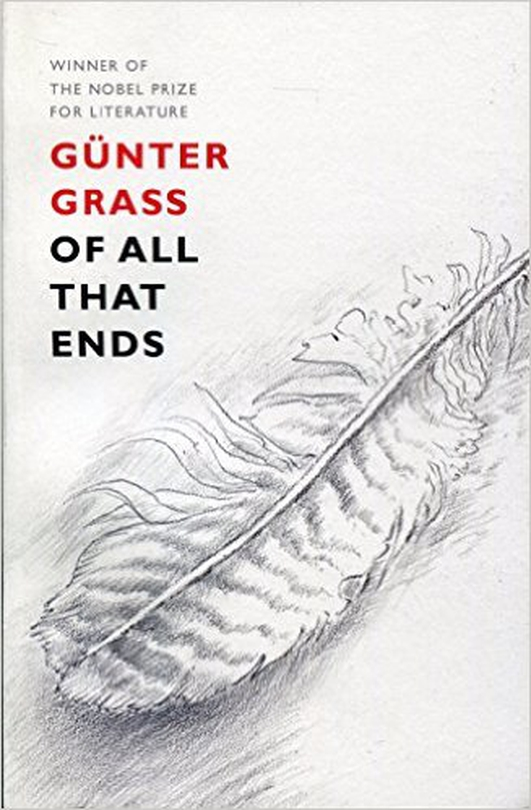 "Review:  ""Of All That Ends"" by Gunter Grass"