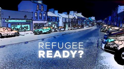 Prime Time Extras: Ballaghaderreen's Refugee Plan