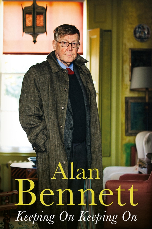 Review:  'Keeping On Keeping On' by Alan Bennett