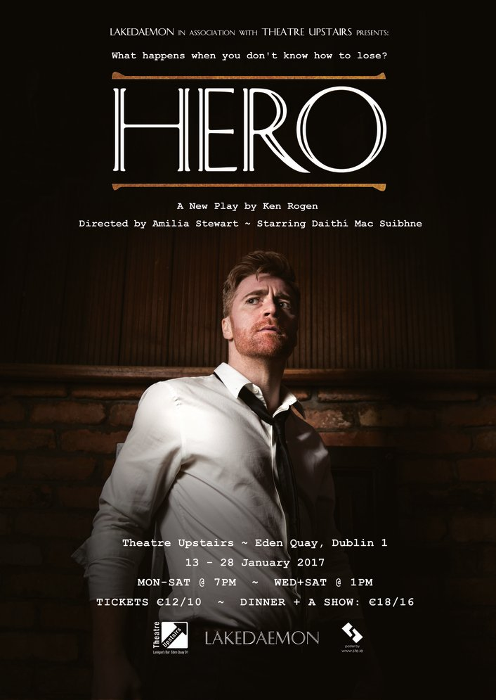 """Hero"", a play by Ken Rogan at Theatre Upstairs"
