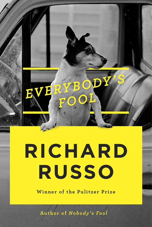 """Everybody's Fool"" by Richard Russo"