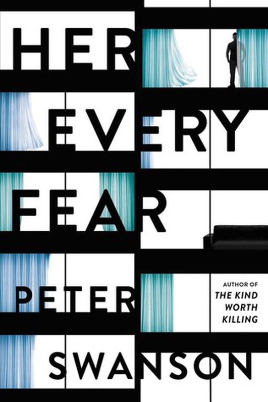 """Her Every Fear"" by Peter Swanson"