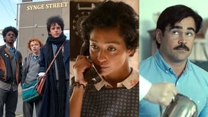 Sing Street, Ruth Negga in Loving and Colin Farrell in The Lobster - Here's hoping!