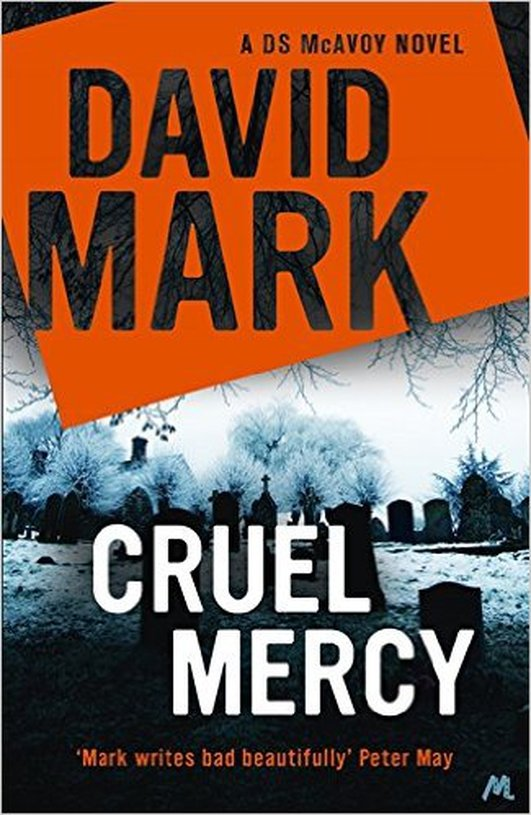 "Review:  ""Cruel Mercy"" by David Mark"