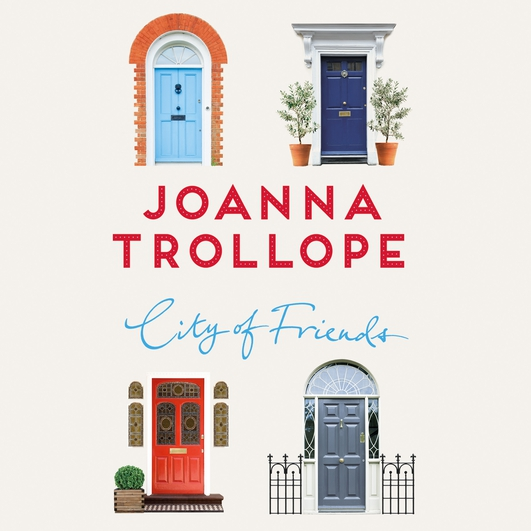 """City Of Friends"" by Joanna Trollope"