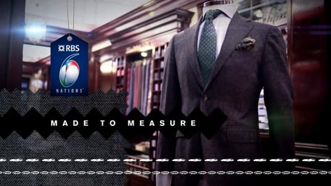 RBS 6 Nations: Made to measure