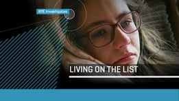 RTÉ Investigates: Living On The List