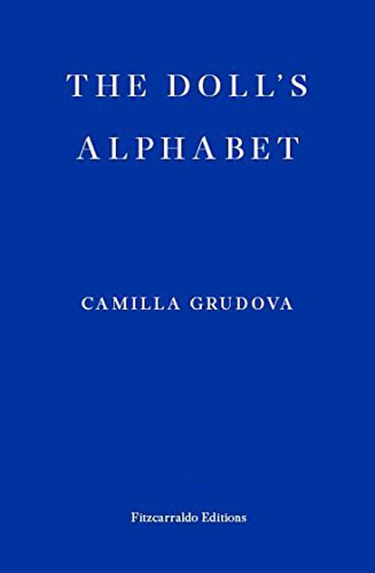 """Review:  """"The Doll's Alphabet"""" by Camilla Grudova"""