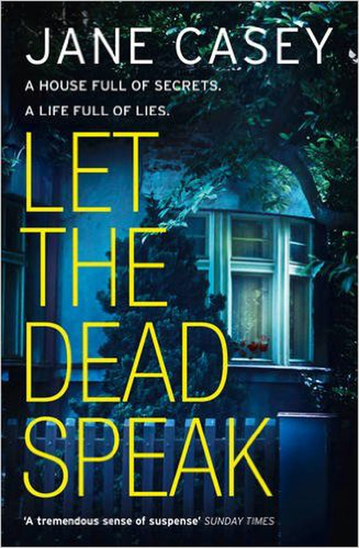 "Review:  ""Let The Dead Speak"" by Jane Casey"