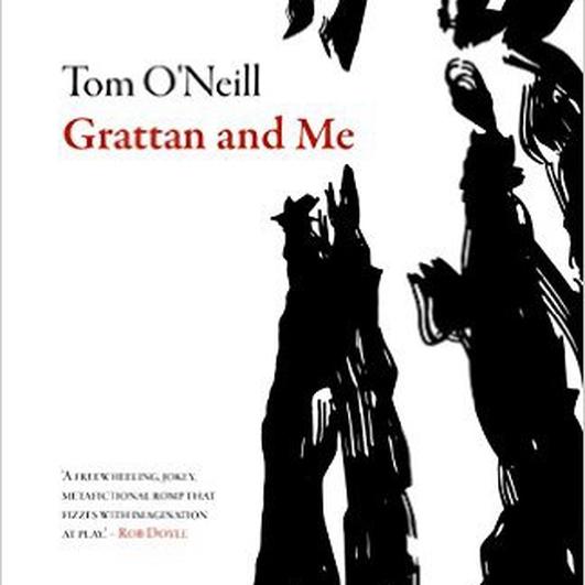 """Grattan and Me"" by Tom O'Neill"