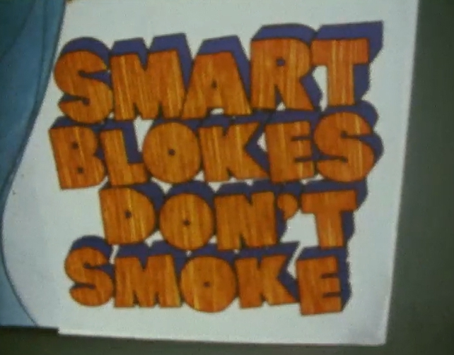 Smart Blokes Don't Smoke Poster Campaign