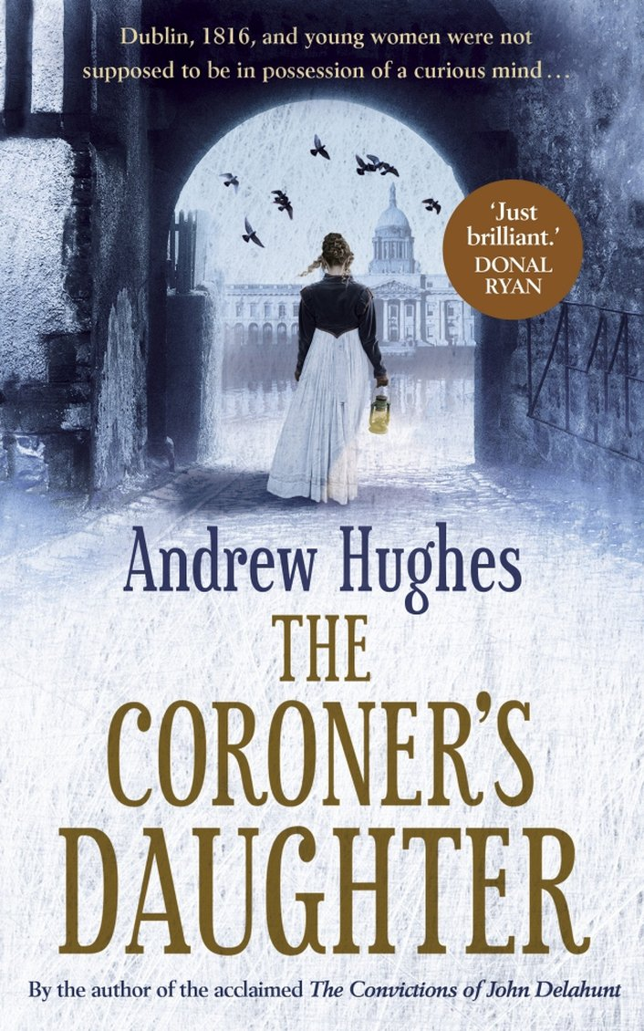 """The Coroner's Daughter"" by Andrew Hughes"