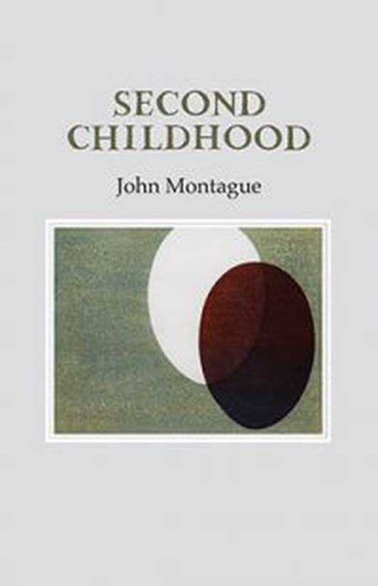 "Review:  ""Second Childhood"" by John Montague"