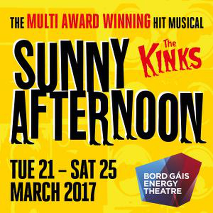 """Sunny Afternoon: The Kinks"" at the Bord Gáis Energy Theatre"